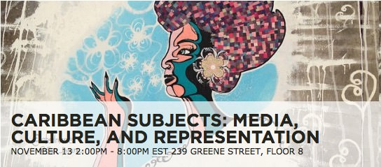 Caribbean Subjects: Media, Culture and Representation