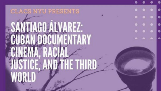 Santiago Álvarez: Cuban Documentary, Cinema and the Third World