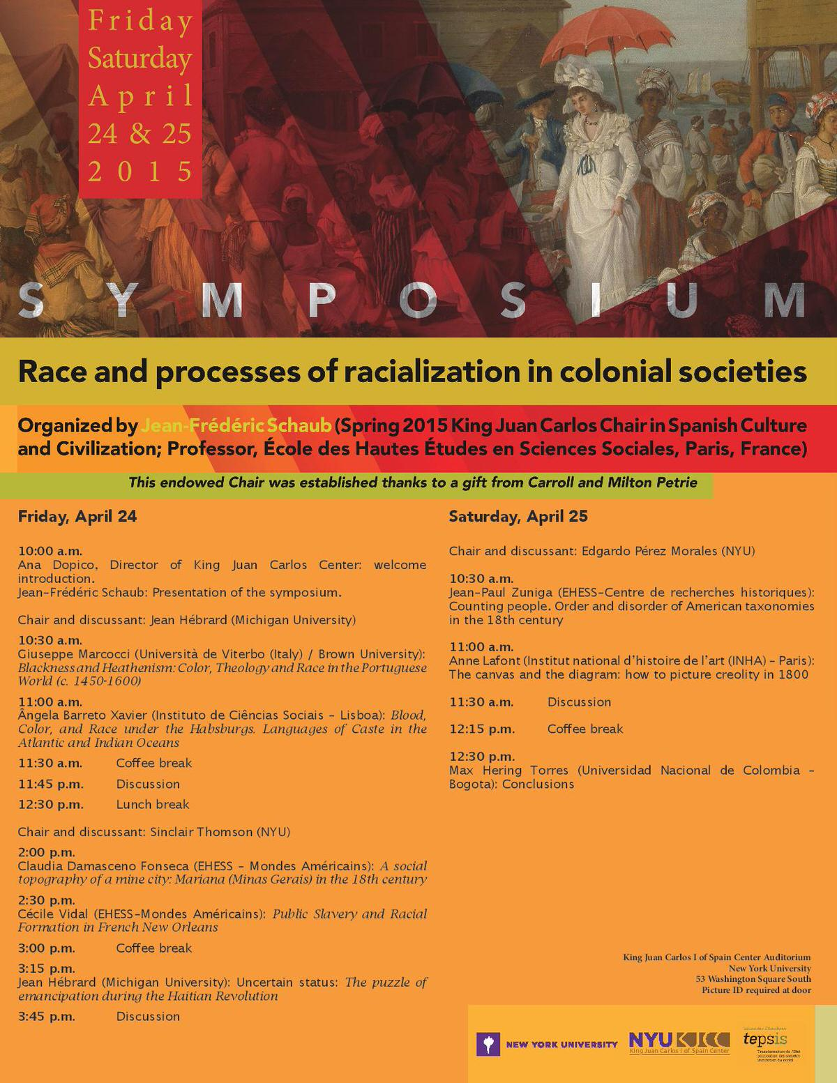 "Symposium ""Race and processes of racialization in colonial societies"", organized by Professor Jean-Frédéric Schaub"